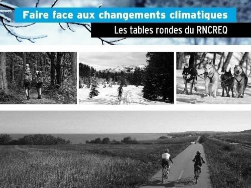 faire face aux changements climatiques conference-rncreq-tourisme-ladaptation-changements-climatiques-deja-entamee
