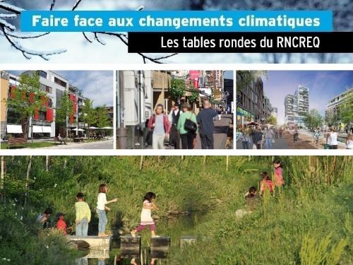 faire face aux changements climatiques conference-table-ronde-rncreq-planifier-une-croissance-urbaine-faible-impact-climatique